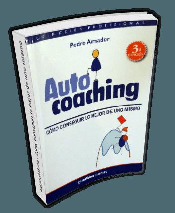Autocoaching - Cómo conseguir lo mejor de uno mismo